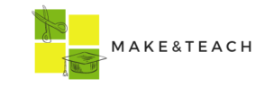 Make & Teach